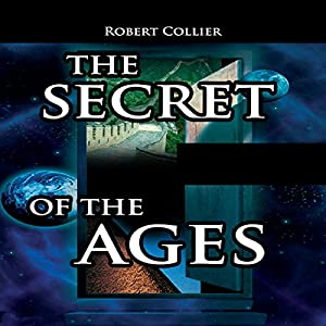 The Secret of the Ages Hörbuch