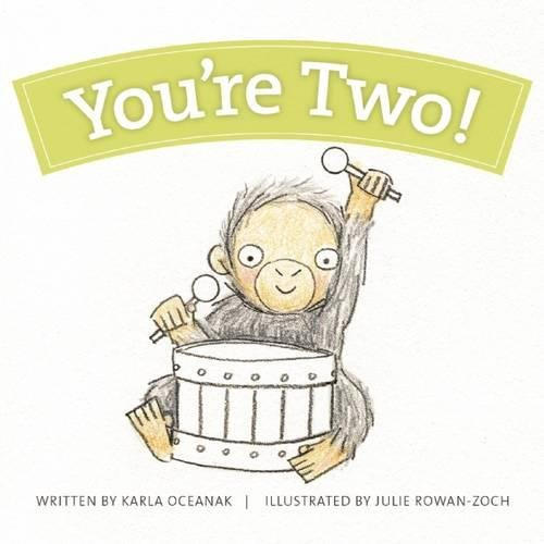You're Two! (Year-By-Year Books) PDF