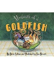 Memoirs of a Goldfish