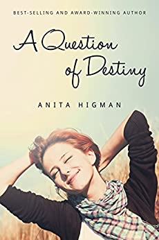 A Question of Destiny by [Higman, Anita]