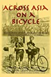 Across Asia on a Bicycle, Thomas Gaskell Allen and William Lewis Sachtleben, 1587420201