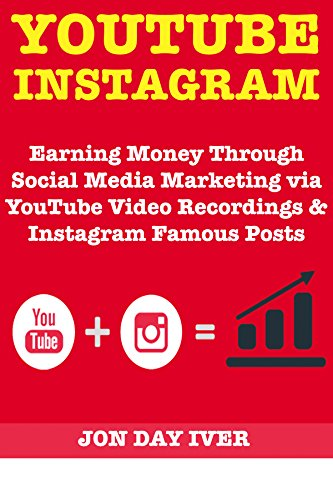 mous: Earning Money Through Social Media Marketing via YouTube Video Recordings & Instagram Famous Posts ()