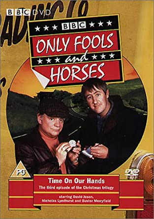 only fools and horses time on our hands