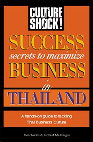 succeed in business thailand culture shock success secrets to maximize business