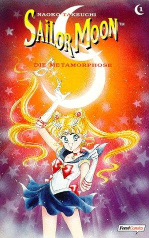 Sailor Moon 1. Die Metamorphose Taschenbuch – 1. Januar 1998 Naoko Takeuchi EGMONT EHAPA Verlag 3893435565