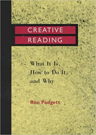 Creative Reading: What It Is, How to Do It, and Why: Amazon ...