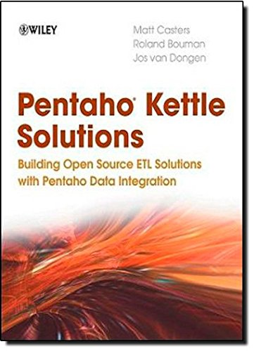 Price comparison product image Pentaho Kettle Solutions: Building Open Source ETL Solutions with Pentaho Data Integration