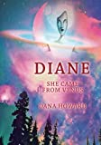 Diane: She Came From Venus