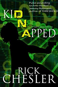 kiDNApped (A Tara Shores Thriller) (Tara Shores Thrillers Book 2) by [Chesler, Rick]
