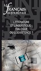 Le français aujourd'hui, N° 175, Décembre 201 : Littérature et linguistique : dialogue ou coexistence ?