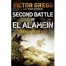 Second Battle of El Alamein: Snapshots of War (Kindle Single)