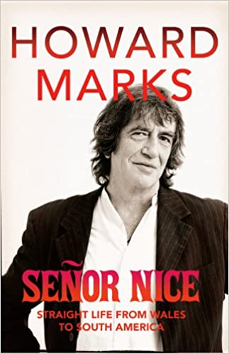 Senor Nice: Straight Life from Wales to South America
