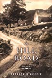 The Hill Road, Patrick O'Keeffe, 0670033987