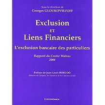 Exclusion et Liens Financiers: Rapport Centre Walras 2004