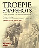 Troepie Snapshots, Cameron Blake, 1920143467
