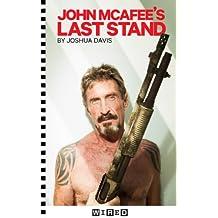 John McAfee's Last Stand (Kindle Single)