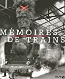 Mémoires de trains ~ Marc Combier