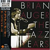 Jazz Years by Auger, Brian (2006-06-05)