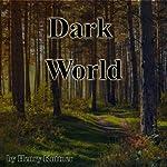 The Dark World | Henry Kuttner