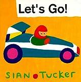 Let's Go!, Sian Tucker, 0671882635