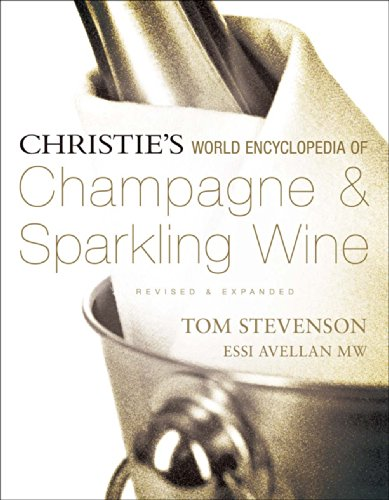 Christie's World Encyclopedia of Champagne & Sparkling Wine by Tom Stevenson, Essi Avellan MW