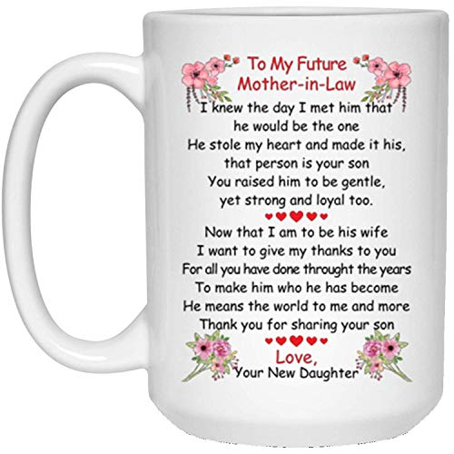 Dear My Beloved Future Mother Coffee Mug - 15Oz White Gift From Daughter In Law For Your Wonderful Mom In Mother's Day Christmas Halloween]()