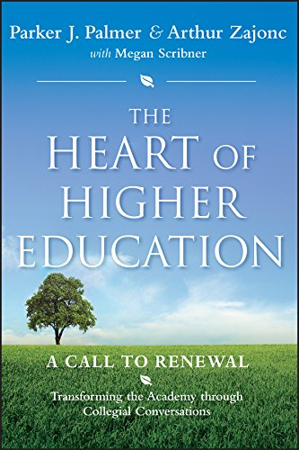 [B.e.s.t] The Heart of Higher Education: A Call to Renewal DOC