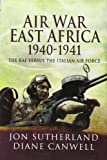 img - for Air War in East Africa 1940-41: The RAF Versus the Italian Air Force book / textbook / text book