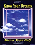Know Your Self, Know Your Dreams, Pat Fregia and Jim Fregia, 1929841051