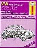 Volkswagen Beetle 1303, 1303S and G.T. 1972-75 Owner's Workshop Manual (Service & repair manuals) by J. H. Haynes (1988-09-01)