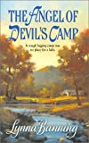 The Angel of Devil's Camp, Lynna Banning, 037329249X