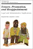 Tenure, Promotion, and Reappointment Vol. 24 : Legal and Administrative Implications, Baez, Benjamin and Centra, John A., 1878380656