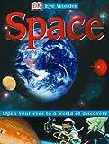 Space, Simon Holland and Dorling Kindersley Publishing Staff, 0789481820