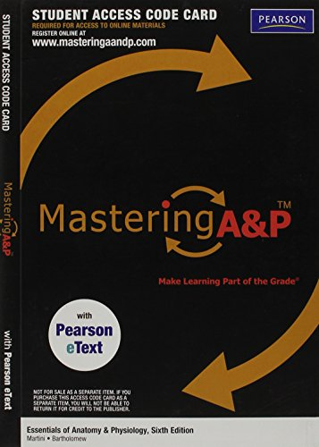 MasteringA&P with Pearson eText -- Valuepack Access Card -- for Essentials of Anatomy & Physiology (ME component