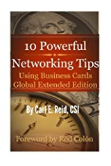 10 Powerful Networking Tips Using Business Cards Global Extended Edition Paperback