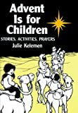 img - for Advent Is For Children: Stories, Activities, Prayers book / textbook / text book