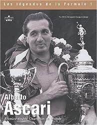 Aberto Ascari : Premier double Champion du Monde