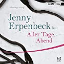 Aller Tage Abend Audiobook by Jenny Erpenbeck Narrated by Jenny Erpenbeck