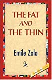 The Fat and the Thin, Emile Zola, 1421893347