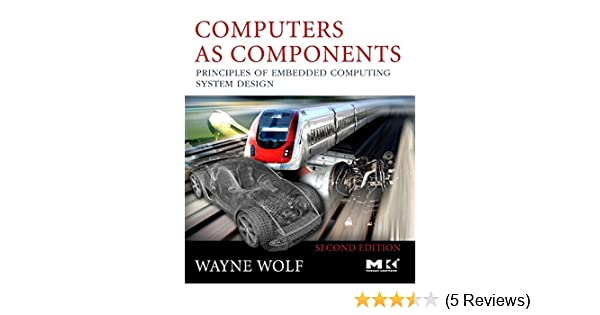 Wayne Wolf Computers As Components Pdf