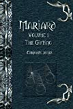 Mariard the Gifting, Christine Jones, 143484014X