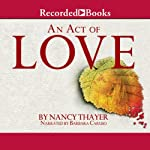 An Act of Love | Nancy Thayer