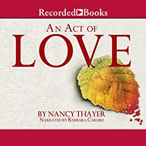 An Act of Love Audiobook