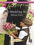 Her Wedding Wish by Jillian Hart front cover