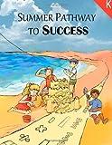 Summer Pathway to Success - Kindergarten, Ming Shen, 148253388X