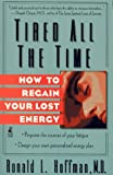 Tired All the Time, Ronald L. Hoffman, 0671868128