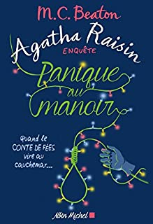 Agatha Raisin enquête 10 : Panique au manoir