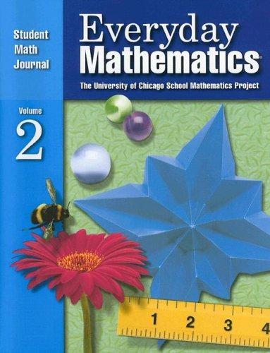 Everyday Mathematics: Student Math Journal. Vol. 2