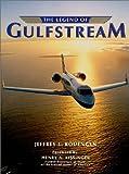 The Legend of Gulfstream, Jeffrey L. Rodengen, 0945903626