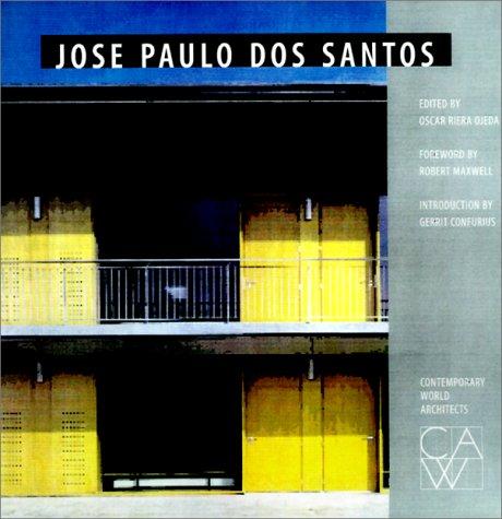 Jose Paulo DOS Santos (Contemporary World Architects) PDF